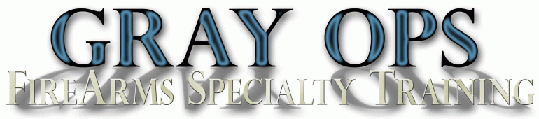 Gray Ops FireArms Specialty Training